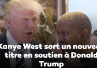 Kanye West sort un morceau en soutien à Donald Trump