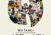 Wu-Tang Clan revient avec «Of Mics & Men» EP