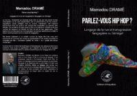 ''Parlez-vous hip hop?'' un livre de Pr. Mamadou Dramé